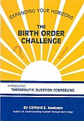Birth Order Challenge: Expanding Your Horizons