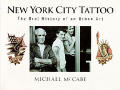 New York City Tattoo The Oral History of an Urban Art