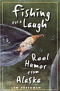 Fishing for a Laugh: Reel Humor from Alaska