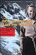 Accidental Adventurer Memoir of the First Woman to Climb Mount McKinley