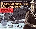 Exploring the Unknown: Historic Diaries of Bradford Washburn's Alaska/Yukon Expeditions
