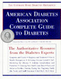 American Diabetes Association Complete Guide to Diabetes the Ultimate Home Diabetes Reference