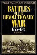 Battles Of The Revolutionary War...