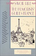 Savoir Rire: The Humorists' Guide to France