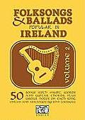 Folksongs & Ballads Popular in Ireland #2: Folksongs & Ballads Popular in Ireland: Vol. 2