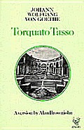 Torquato Tasso: A Version by Alan Brownjohn