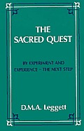Sacred Quest By Experiment & Experience