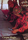 Carpet Magic: the Art of Carpets from the Tents, Cottages, and workshops of Asia
