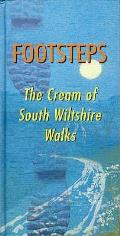 Footsteps: the Cream of South Wiltshire Walks