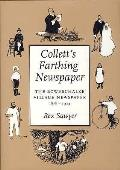 Collett's Farthing Newspaper: the Bowerchalke Village Newspaper,1878-1924