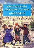 Bath Buns and Chocolate Olivers: a Bath Childhood