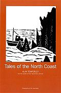 Tales of the North Coast: The Beautiful and Remote North Coast of Scotland from Melvich to Tongue