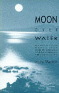 Moon Over Water Meditation Made Clear