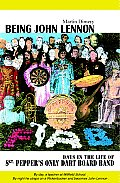 Being John Lennon Days in the Life of Sgt Peppers Only Dart Board Band