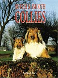 Rough & Smooth Collies Book Of The Breed