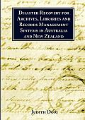 Disaster Recovery for Archives, Libraries and Records Management Systems in Australia and New Zealand