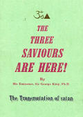 Three Saviours Are Here: the Transmutation of Satan