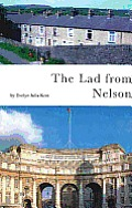Lad From Nelson: Biography