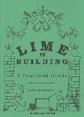 Lime in Building: a Practical Guide (UK Edition)