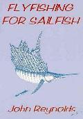 Flyfishing for Sailfish