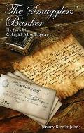 Smugglers' Banker: the Story of Zephaniah Job of Polperro