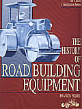 The History Of Road Building Equipment