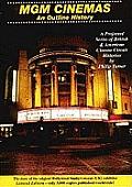 Mgm Cinemas: an Outline History