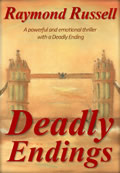Deadly Endings: A Powerful and Emotional Thriller with a Deadly Ending