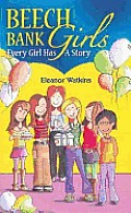 Beech Bank Girls: Every Girl Has a Story