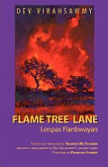 Flame Tree Lane/Lenpas Flanbwayan (Cultural Legacies)