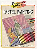 Everyones Guide To Pastel Painting