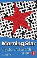 Morning Star Cryptic Crosswords Volume 1