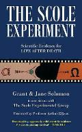 Scole Experiment: Scientific Evidence for Life After Death