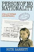 Person of No Nationality: a Story  of Childhood Loss and Recovery