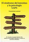 El sindrome del intestino y la psicologia GAPS