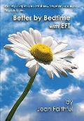 Better By Bedtime With Eft