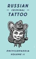 Russian Criminal Tattoo Encyclopaedia, Volume II Cover