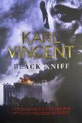 Black Knife: a Cold-hearted Killing Machine At the Cutting Edge of Terror