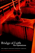Bridge of Faith for Operations with Examples for Medical Device and Diagnostic Manufacturers