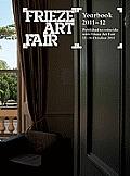Frieze Art Fair Yearbook 2011-12