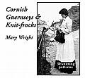 Cornish Guernseys & Knit Frocks 30 Knitting Patterns