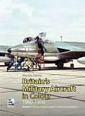 Britains Military Aircraft in Colour Volume 1