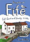 Kingdom of Fife: 40 Coast and Country Walks