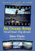 Ocean Away: Small Boat, Big Dream