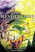 Revolution Of 2012 Volume 2 The Challenge