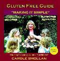 Gluten Free Guide: Making It Simple