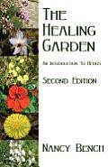 Healing Garden: an Introduction To Herbs