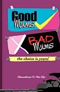 Good Mums, Bad Mums