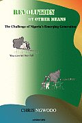 Revolution by Other Means: The Challenge of Nigeria's Emerging Generation