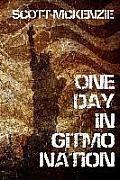 One Day in Gitmo Nation (a No Agenda Novel)